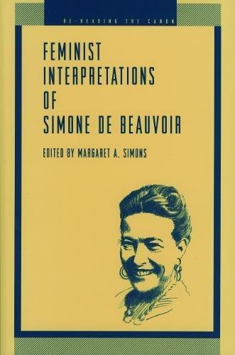 Feminist Interpretations of Simone de Beauvoir (Re-Reading the Canon)