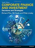 img - for Corporate Finance and Investment: Decisions and Strategies by Prof Richard Pike (2015-05-28) book / textbook / text book