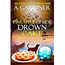 Pineapple Upside Drown Cake (Southern Psychic Sisters Mysteries Book 6)