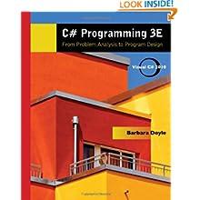 C# Programming: From Problem Analysis to Program Design