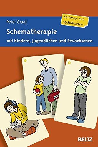 Schematherapie mit Kindern, Jugendlichen und Erwachsenen: Kartenset mit 56 Bildkarten. Mit zwölfseitigem Booklet