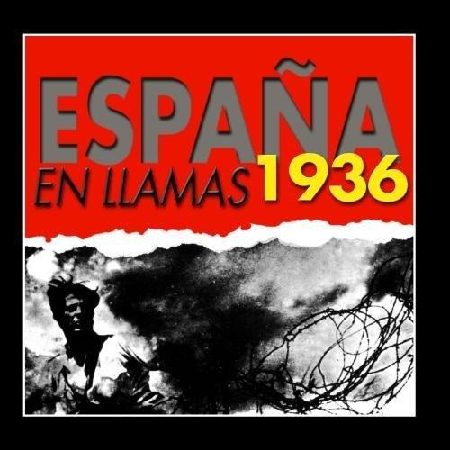 España En Llamas 1936 by Various Artists : Amazon.es: Música