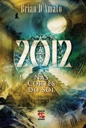 2012. Nas Cortes do Sol