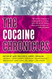 img - for The Cocaine Chronicles (Akashic Drug Chronicles) book / textbook / text book