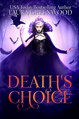 Death's Choice Laura Greenwood The Paranormal Council Universe standalone necromancer paranormal fantasy