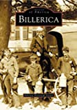 Billerica, Billerica Historical Society and Billerica Historical Society, 0738511862