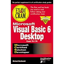 MCSD Visual Basic 6 Desktop Exam Cram (Exam Cram (Coriolis Books)) by M. MacDonald (1999-01-06)