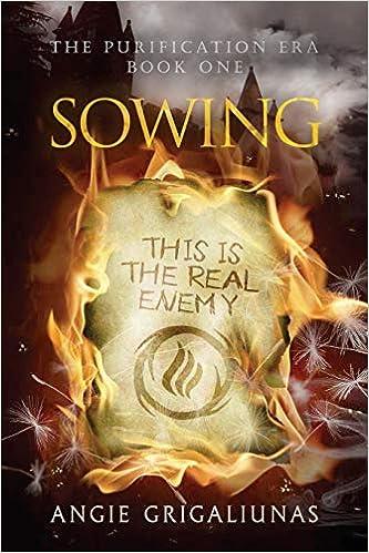 d74422e27e42 Amazon.com  Sowing (The Purification Era) (Volume 1) (9781533667151)  Angie  Grigaliunas  Books