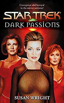 Dark Passions Book Two (Star Trek: The Next Generation) by [Wright, Susan]