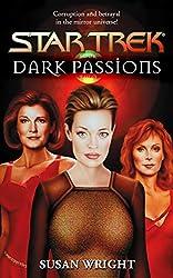 Dark Passions Book Two (Star Trek: The Next Generation)