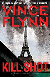 Kill Shot: An American Assassin Thriller (The Mitch Rapp Series Book 2)