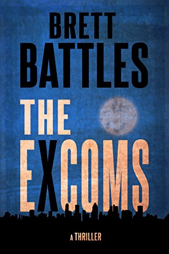 The Excoms by Brett Battles ebook deal