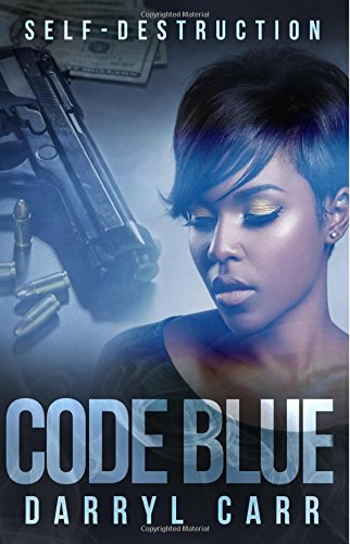Download Code Blue: Self-Destruction pdf epub