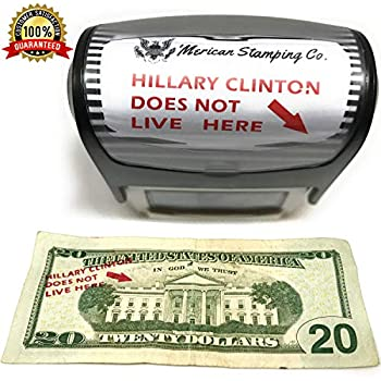 Hillary Clinton Does Not Live Here Self Inking Stamp Red Ink Donald Trump Lives