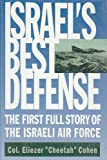 img - for Israel's Best Defense: The First Full Story of the Israeli Air Force book / textbook / text book
