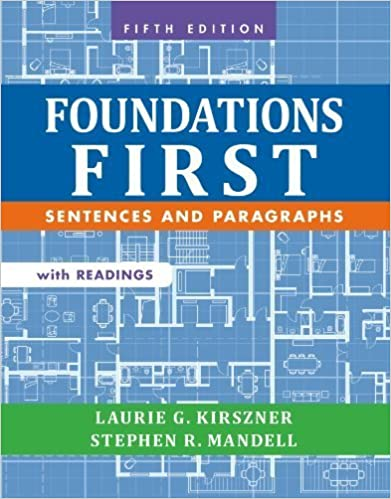 Book Foundations First with Readings: Sentences and Paragraphs 5th edition by Kirszner, Laurie G., Mandell, Stephen R. (2014)