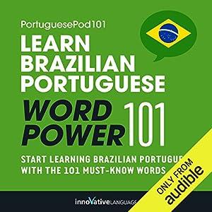 Learn Brazilian Portuguese - Word Power 101 Hörbuch