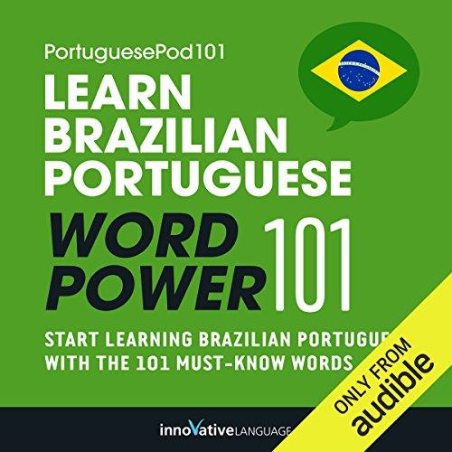 Learn Brazilian Portuguese - Word Power 101: Absolute Beginner Portuguese #1