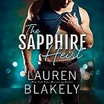 The Sapphire Heist: A Jewel Novel, Book 2   Lauren Blakely