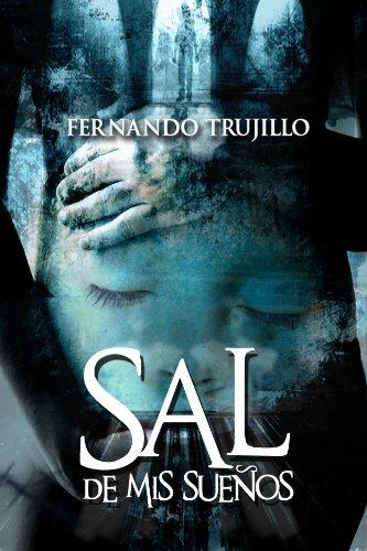 Sal de mis sueños (Spanish Edition) (Free Books Spanish Edition)