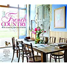 French Country: Collected & Timeless Charm