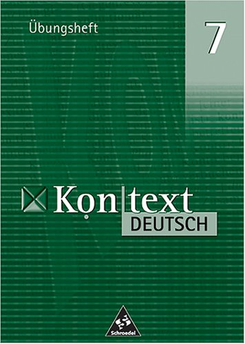 Kontext Deutsch 7. Übungsheft.