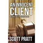 [By Scott Pratt ] An Innocent Client: Joe Dillard #1 (Paperback)【2018】 by Scott Pratt (Author) (Paperback)