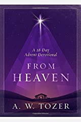 From Heaven: A 28-Day Advent Devotional Hardcover