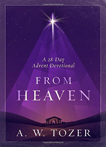 Download From Heaven: A 28-Day Advent Devotional pdf