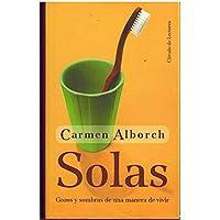SOLAS - GOZOS Y SOMBRAS DE UNA MANERA
