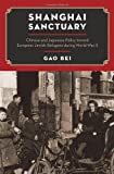 Exodus to Shanghai : Chinese and Japanese Policy Toward European Jewish Refugees During World War II, Gao, Bei, 0199840903