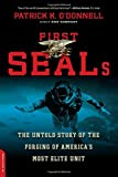 Image of First SEALs: The Untold Story of the Forging of America's Most Elite Unit