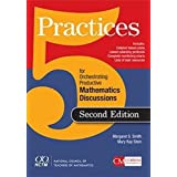 5 Practices for Orchestrating Productive Mathematics Discussions
