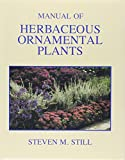 Manual of Herbaceous Ornamental Plants 4th Edition
