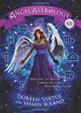 Angel Astrology 101, Doreen Virtue and Yasmin Boland, 1401943055