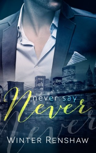 Never Say Never (Volume 3)