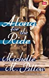 Along for the Ride: An Erotic Romance