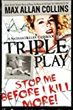Triple Play, Max Allan Collins, 1612180922