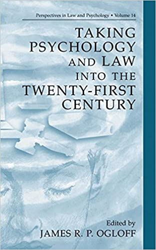 Taking Psychology and Law into the Twenty-First Century (Perspectives in Law & Psychology) by James R.P. Ogloff (2002-08-31)