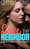 Download Love Thy Neighbor: Steamy Older Woman Younger Man Romance in PDF ePUB Free Online