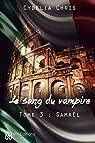Le sang du Vampire, tome 3 : Samaël par Chris