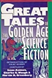 Great Tales of the Golden Age of Science Fiction, Isaac Asimov, 0883657724