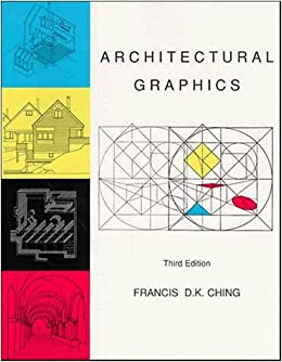 Book Architectural Graphics by Francis D. K. Ching (1996-07-11)