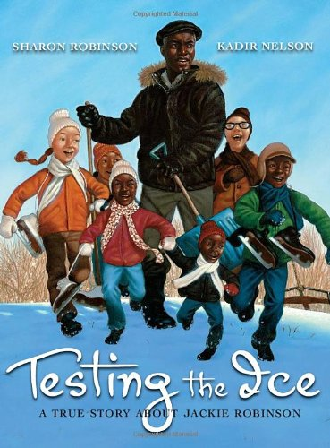 (Testing the Ice: A True Story About Jackie Robinson)