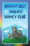 ADVENTURES of HUGHIE and HONEY BEAR, Boniface Idziak, 1441525378