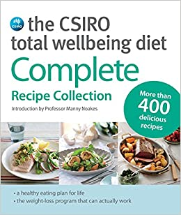 The csiro total wellbeing diet: complete recipe collection: dr.