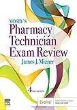 Mosby's Pharmacy Technician Exam Review (Mosbys Review for the Pharmacy Technician Certification Examination)