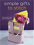 Simple Gifts to Stitch, Jocelyn Worrall, 0307347567