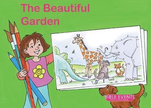 The Beautiful Garden: Bible Events Dot to Dot Book (Bible Art) pdf