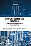 Competitiveness and Knowledge: An International Comparison of Traditional Firms (Routledge Advances in Regional Economics, Science and Policy)